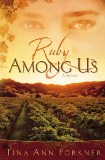Ruby Among Us in English, by Tina Ann Forkner