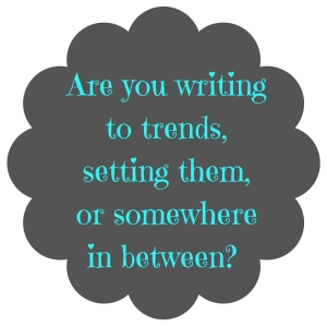 Are-you-writing-to-trendsor-setting-them-